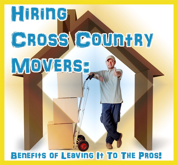 hiring cross country movers